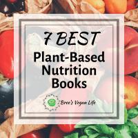 7 Best Plant-Based Nutrition Books