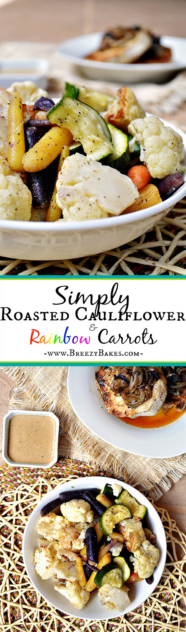 In need of a simple, savory side dish with robust flavor??? Bake up these Simply Roasted Cauliflower and Rainbow Carrots in no time, all while adding elegance to your main dish.