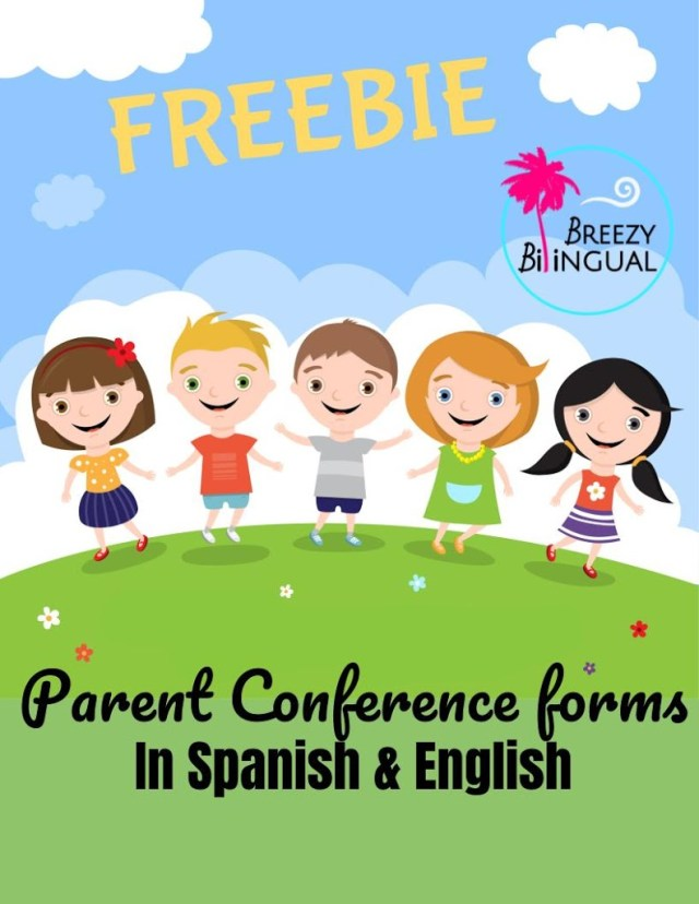 https://www.teacherspayteachers.com/Product/Parent-Conference-forms-in-SPANISH-ENGLISH-3421984