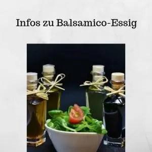 Infos zu Balsamico-Essig