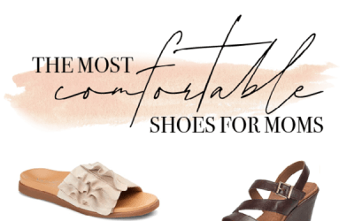 The Best Comfortable Shoes for Moms
