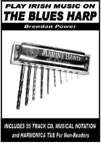PLAY IRISH MUSIC ON THE BLUES HARP - Brendan Power