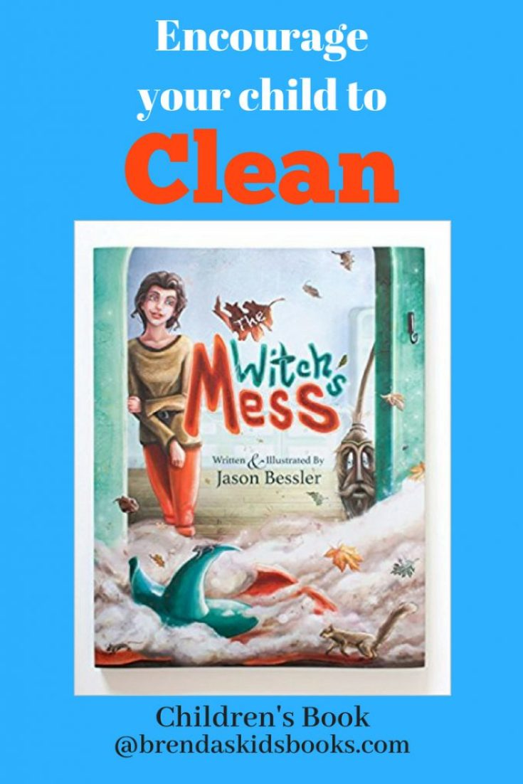 The Witches Mess with picture of the book, Encourage your kids to clean, @brendaskidsbooks.com