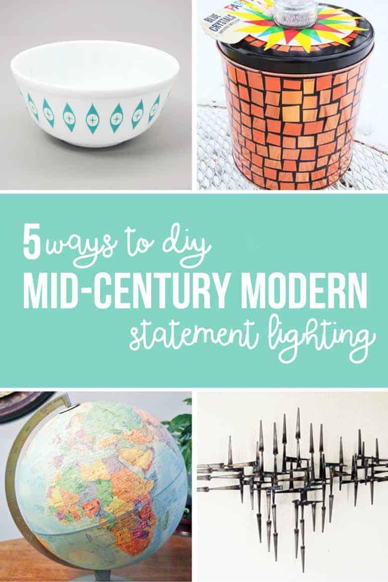 5 DIY mid century modern statement lighting project ideas