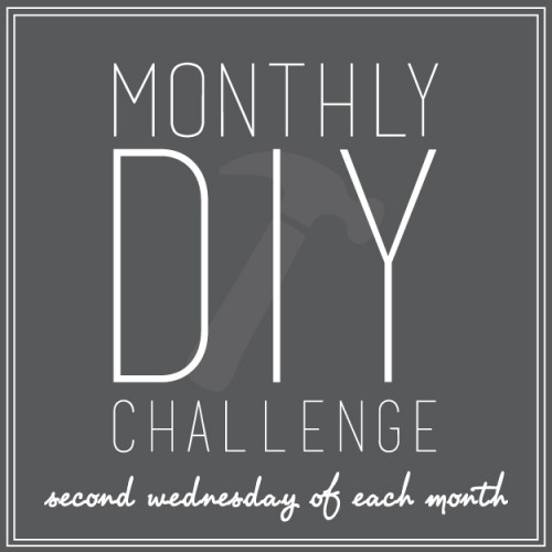 Monthly DIY Challenge