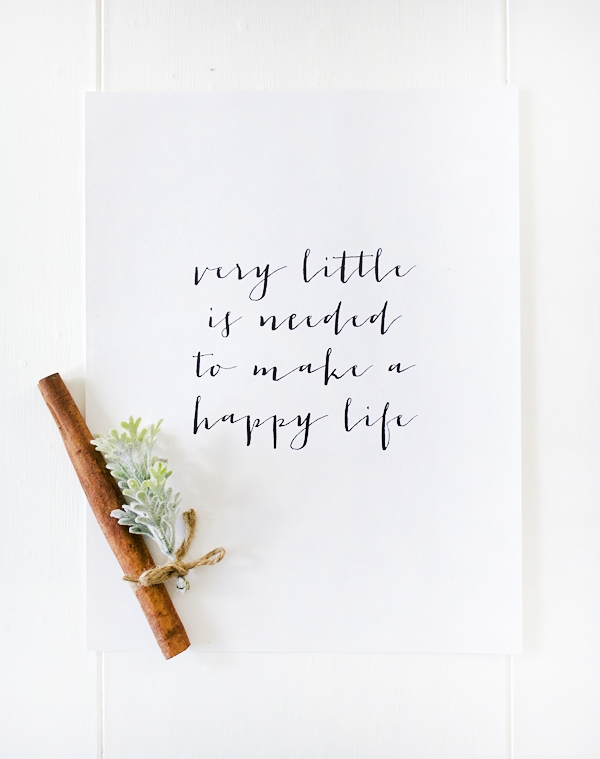 Very Little is Needed to Make a Happy Life - Free Printable