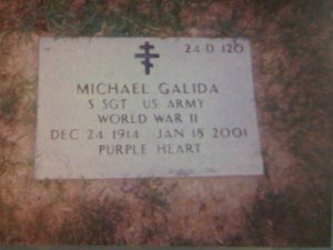 My uncle Mike Galida who served in the Army