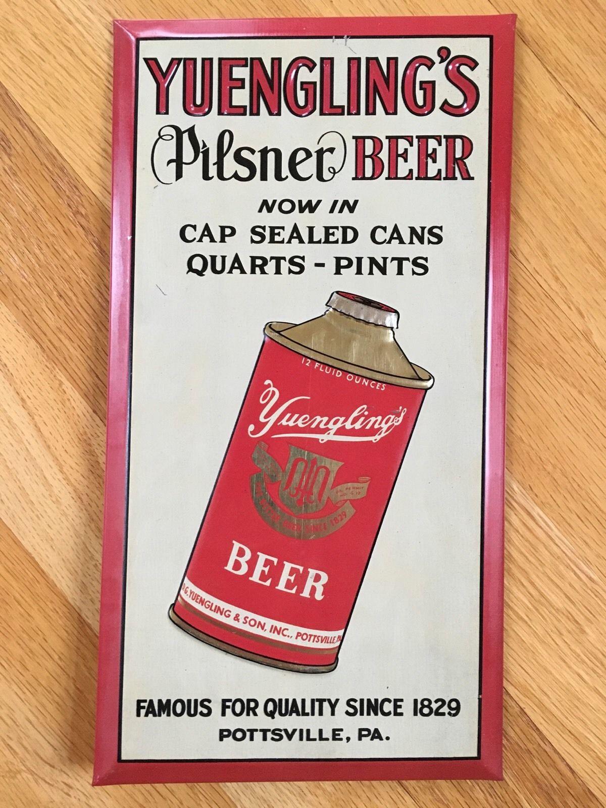 Yuengling's Pilsner Beer TOC Sign