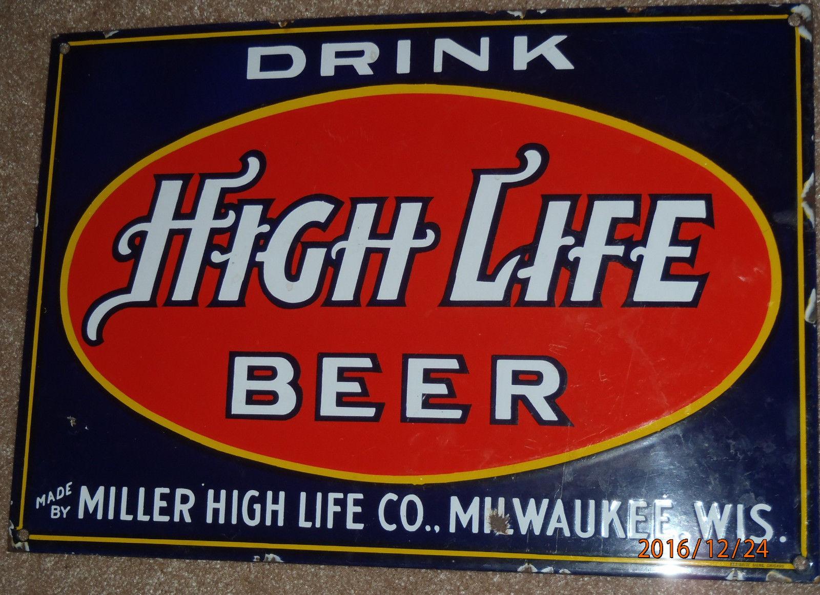 miller high life porcelain sign veribrite sign company