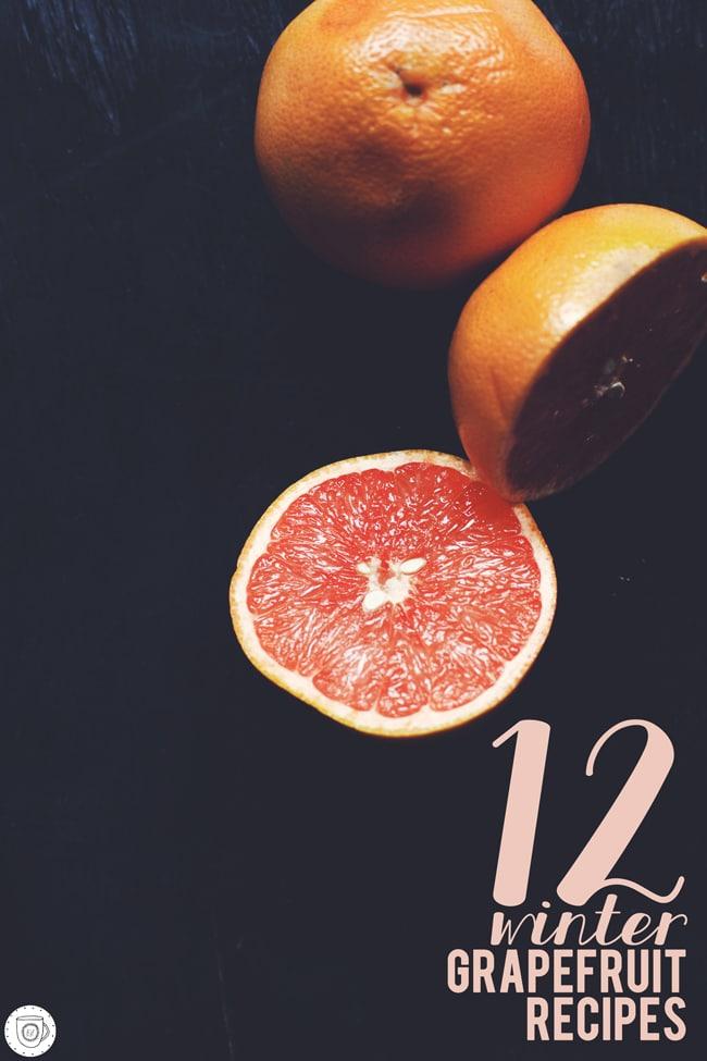 12 winter grapefruit recipes