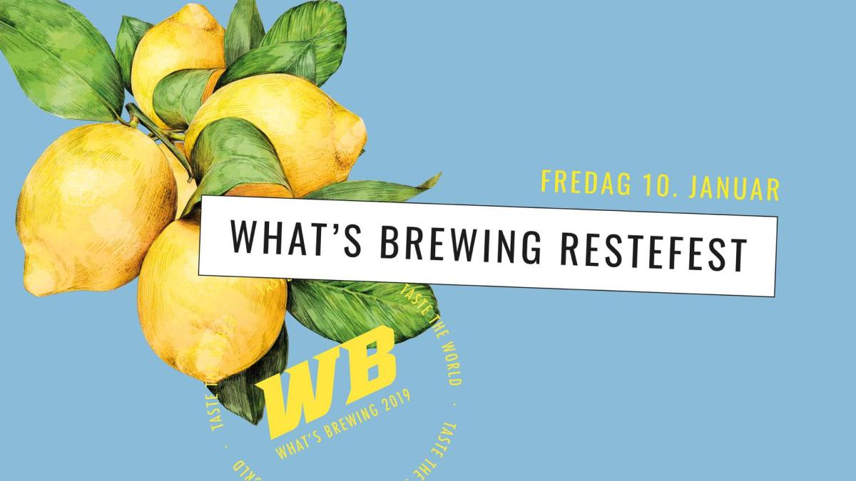 What's Brewing restefest