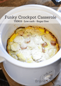 Funky Crockpot Casserole (and How I've Been Doing THM Simply)