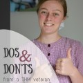 Dos and Don'ts From a THM Veteran
