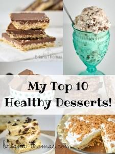 My Top 10 Healthy Desserts