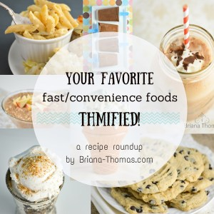 Your Fast/Convenience Food Favorites THM-ified!