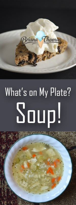What's on My Plate? Soup!