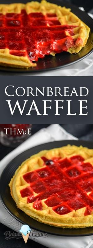 Cornbread Waffle - THM:E, low fat, sugar free, gluten/nut free with dairy free suggestion - briana-thomas.com