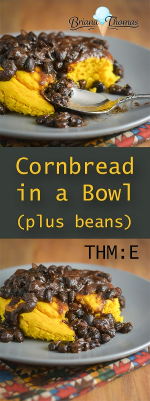 This yummy cornbread in a bowl topped with the included black bean recipe makes a great lunch! The cornbread is THM:E, low-fat, gluten/nut free