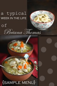 A Typical Week in the Life of Briana Thomas (Sample Menu)