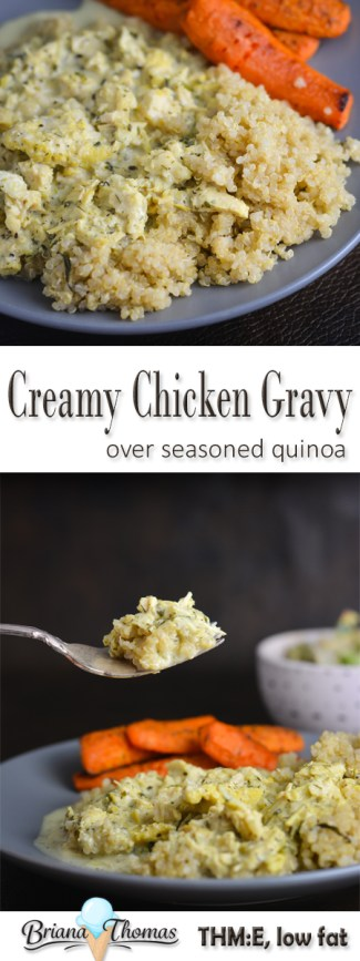 This Creamy Chicken Gravy over Seasoned Quinoa is a THM:E meal! Even if you don't make the gravy, the quinoa makes a great side dish. Low fat