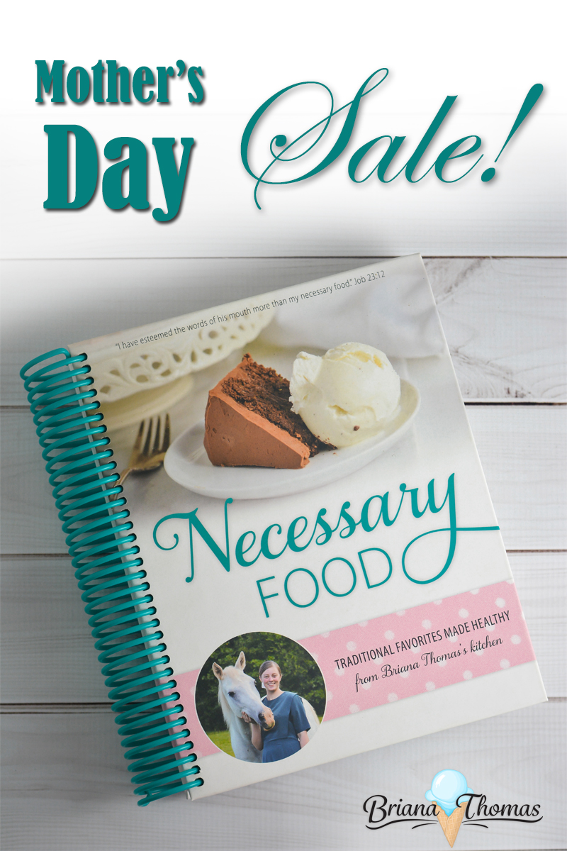 I'm running a cookbook sale for Mother's Day! Until Tuesday, May 9, at midnight EST, use the coupon code MOTHERS DAY to get $2 off Necessary Food!
