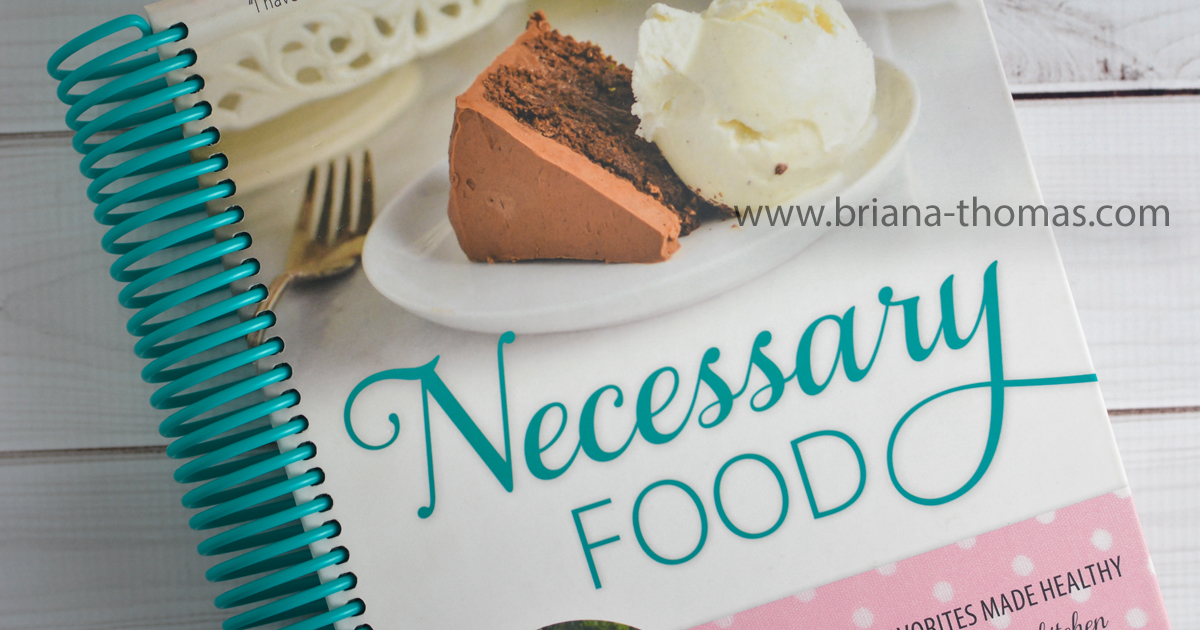 Necessary Food - low-glycemic cookbook by Briana Thomas of www.briana-thomas.com