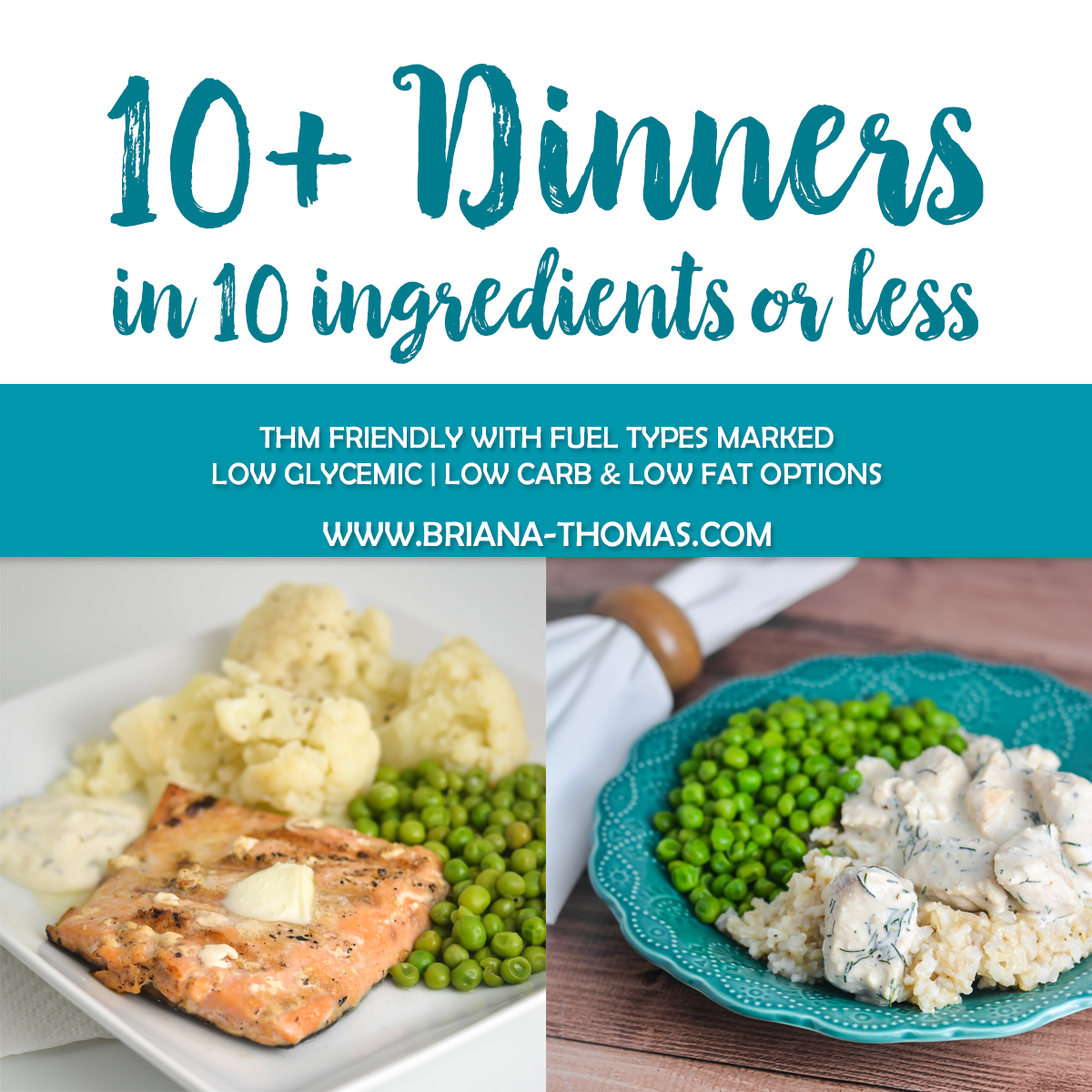 Check out this post for a list of THM-friendly dinners in 10 ingredients or less! You'll find plenty of quick, easy recipes to bookmark. Fuel types marked.