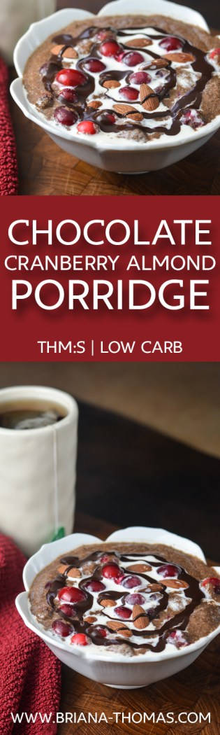 This filling and warming Chocolate Cranberry Almond Porridge has plenty of protein and fiber! THM:S, low carb, sugar free, gluten/egg/dairy/nut free