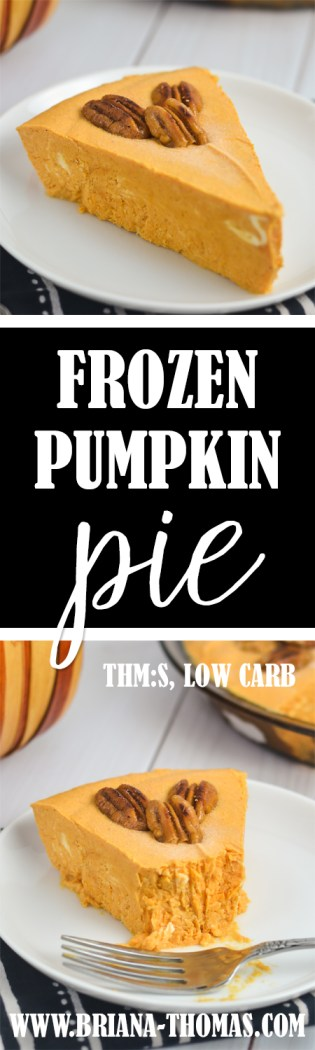 This Frozen Pumpkin Pie literally tastes like the inside of a pumpkin pie - frozen! THM:S, low carb, sugar free, gluten/egg free