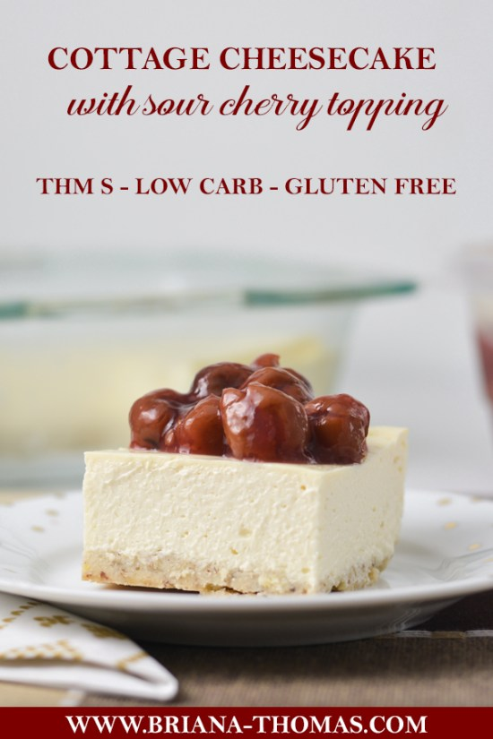 This Low-Carb Cottage Cheesecake with Sour Cherry Topping is lower in calories and higher in protein than cheesecake! THM S or S Helper, sugar free, gluten/nut free