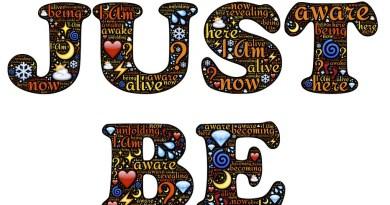 Image Source:https://pixabay.com/en/just-be-being-i-am-existence-597091/