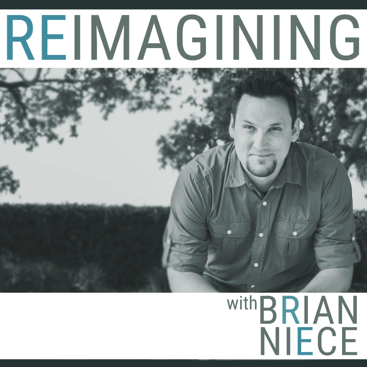 Reimagining with Brian Niece