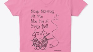 Knitting tee shirt, graphic T, sayings about knitting