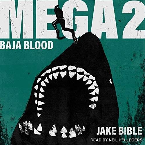Baja Blood (Mega #2)