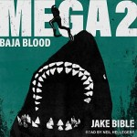 Baja Blood (Mega #2)