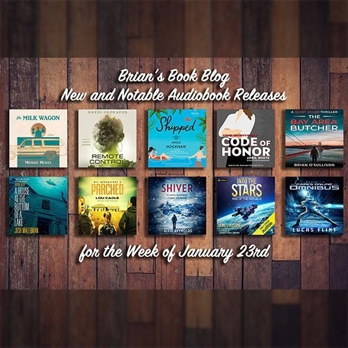 January 23rd New and Notable Audiobooks