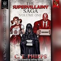 The Supervillainy Saga Volume One
