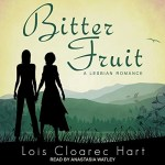 Bitter Fruit Audiobook Cover (two silhouetted woman standing with mountains in the background)