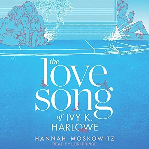 The Love Song of Ivy K. Harlowe Audiobook Cover