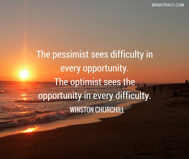 """positive thinking quote on beach sunset background, """"The pessimist sees difficulty in every opportunity. The optimist sees the opportunity in every difficulty."""" by Winston Churchill"""