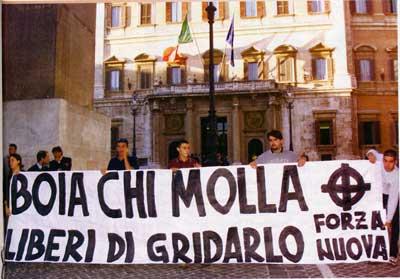 Forza Nuova, Forza Italia, Forza fascisti!!!