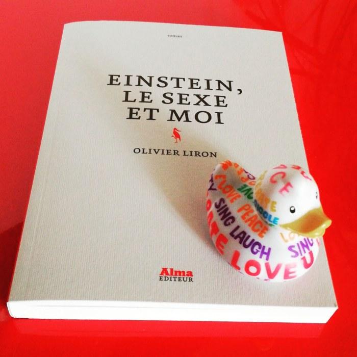 Que lisez-vous en ce moment ?  - Page 6 Einstein-le-sexe-et-moi-olivier-liron