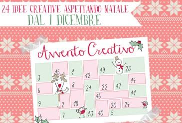 avvento creativo: 24 idee creative aspettando Natale