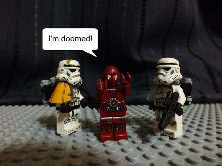 """Red protocol droid says """"I'm doomed"""""""