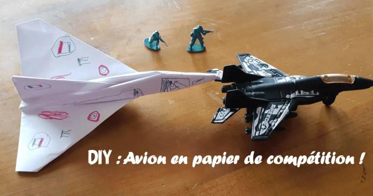 Avion en papier de compétition !