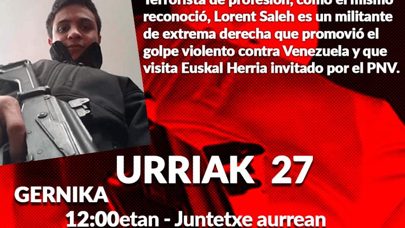 Movilizaciones contra la presencia en Euskal Herria del terrorista Lorent Saleh por invitación del PNV