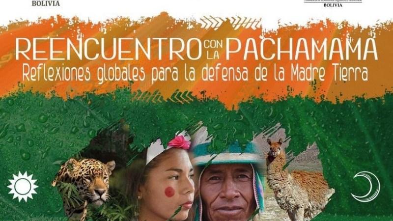 América Latina, desde Bolivia, el «Reencuentro con la Pacha Mama»