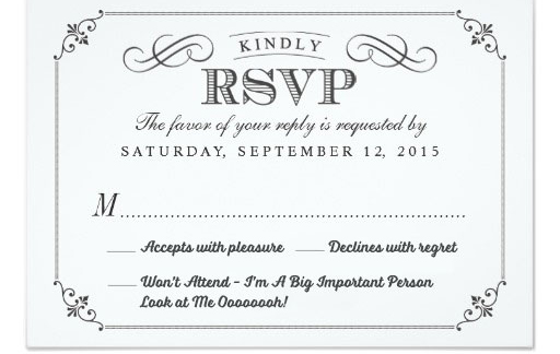 Rsvp Card Listing Will Attend Won T Apologies I M A Big Important Person Look At Me Oooooh