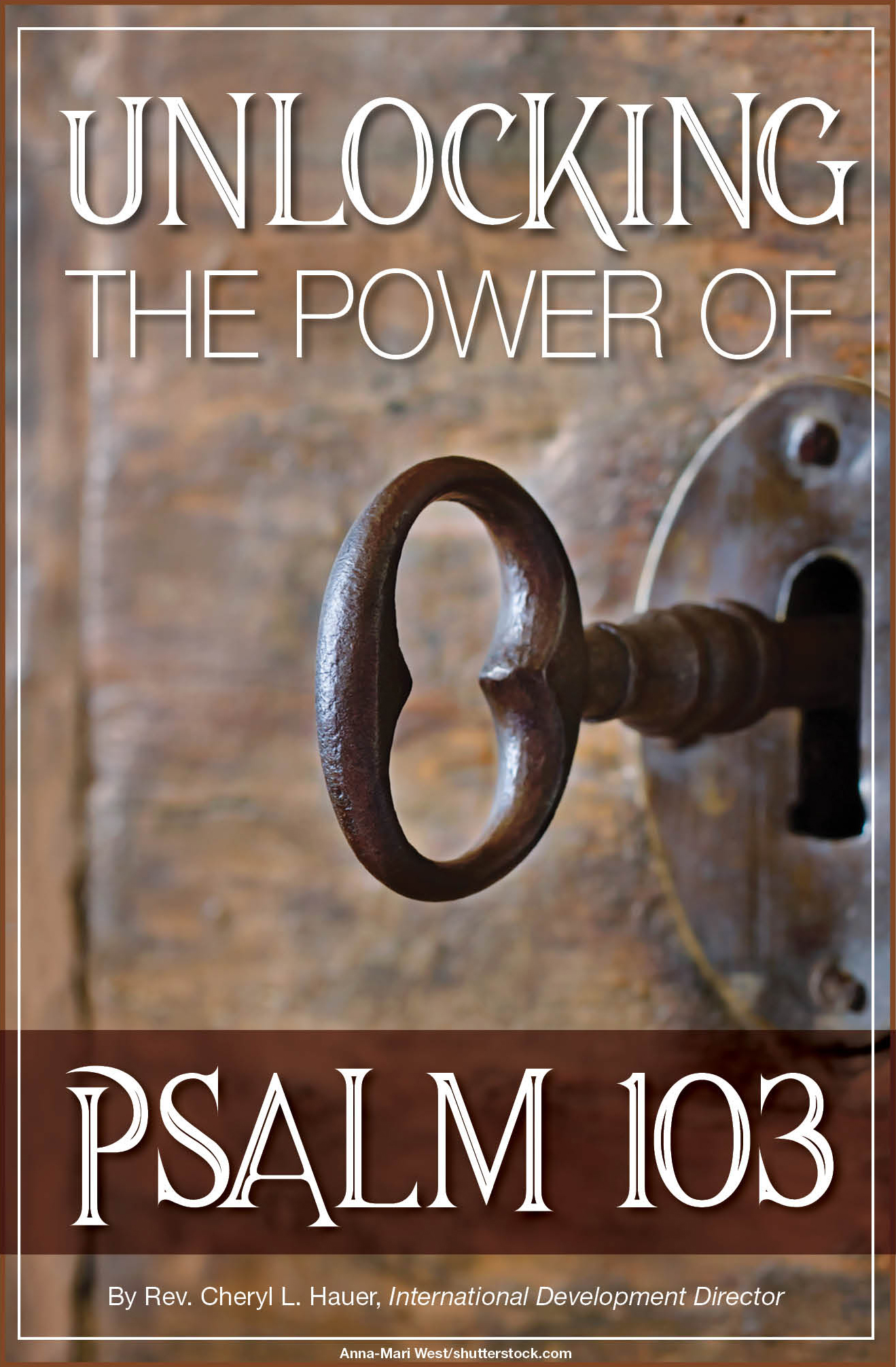 Unlocking the Power of Psalm 103 - Bridges for PeaceBridges