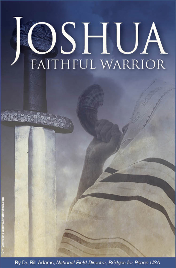 Joshua Faithful Warrior Bridges For Peacebridges For Peace